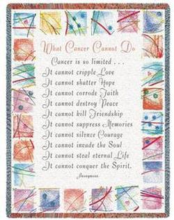 What Cancer Cannot Do Tapestry Throw