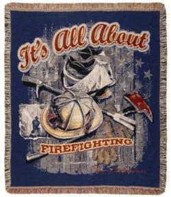 It's All About Firefighting Tapestry Throw