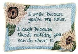Smile Because... Sister Message Pillow Talk